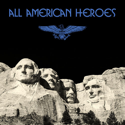 All American Heroes de Various Artists