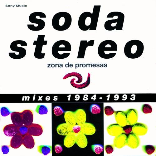 Zona de Promesas (Mixes 1984 - 1993) de Soda Stereo