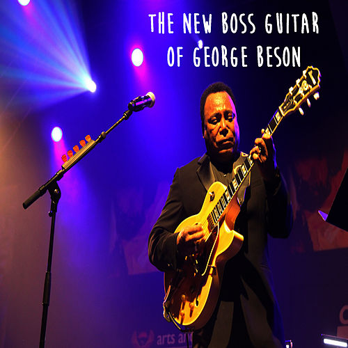 The New Boss Guitar Of George Benson de George Benson