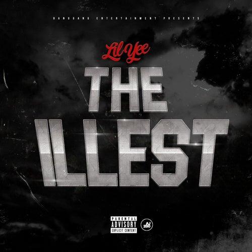 The Illest von Lil Yee