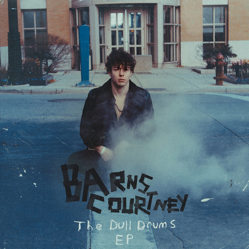 The Dull Drums - EP fra Barns Courtney
