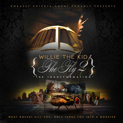 The Fly 2 by Willie The Kid