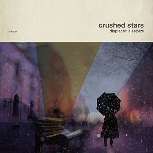 Displaced Sleepers by Crushed Stars