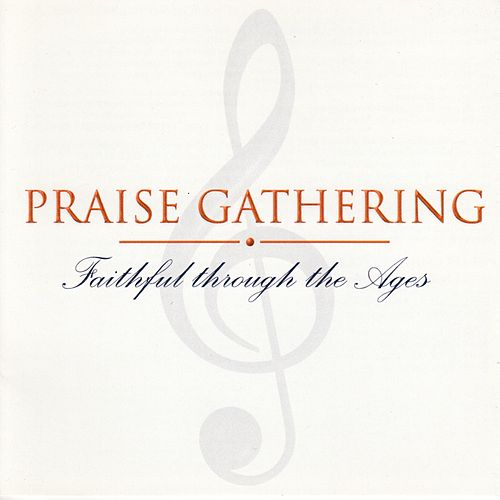 Praise Gathering by Praise Gathering