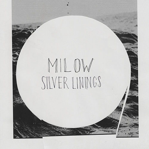 Silver Linings by Milow