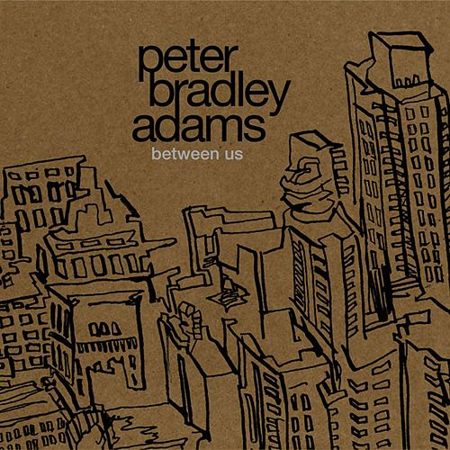 Between Us by Peter Bradley Adams