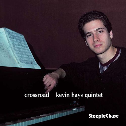 Crossroad by Kevin Hays