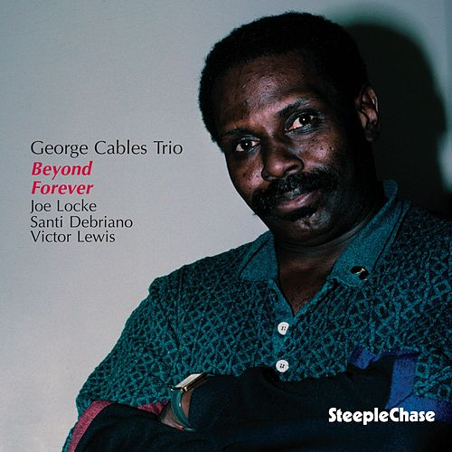 Beyond Forever by George Cables