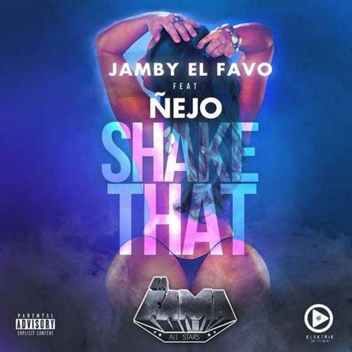 Shake That de Jamby El Favo