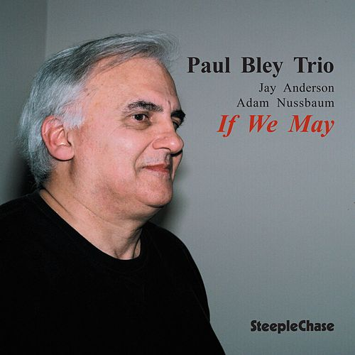 If We May by Paul Bley