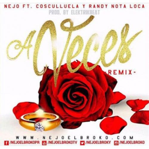 A Veces (Remix) de Ñejo