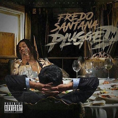 Plugged In von Fredo Santana