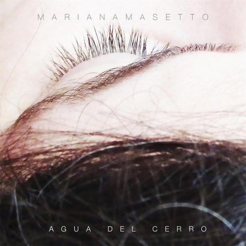 Agua del Cerro by Mariana Masetto