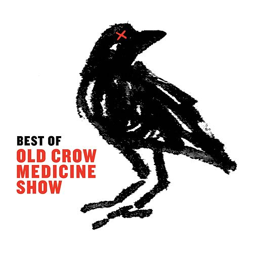 Best Of de Old Crow Medicine Show