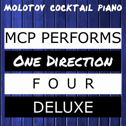 MCP Performs One Direction: Four Deluxe von Molotov Cocktail Piano