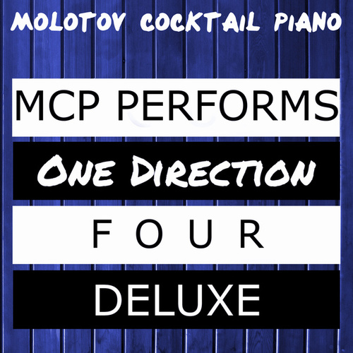 MCP Performs One Direction: Four Deluxe de Molotov Cocktail Piano