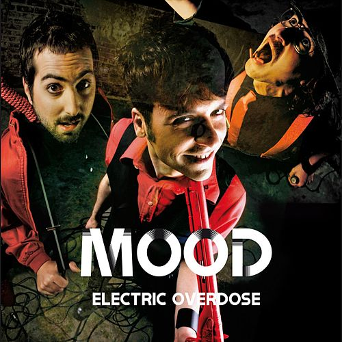 Electric Overdose by MOOD