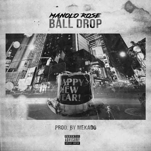 Ball Drop de Manolo Rose