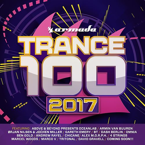 Trance 100 - 2017 by Various Artists