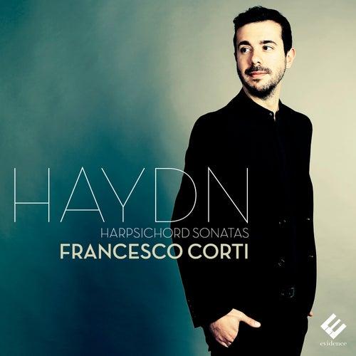 Haydn: Harpsichord Sonatas von Francesco Corti
