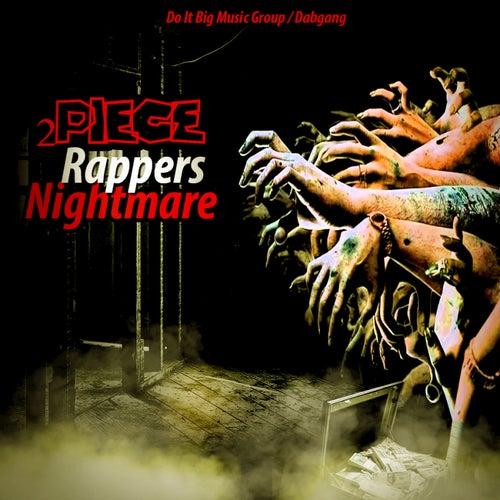 Rappers Nightmare von 2 Piece