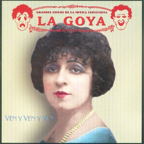 Ven Y Ven Y Ven by Goya