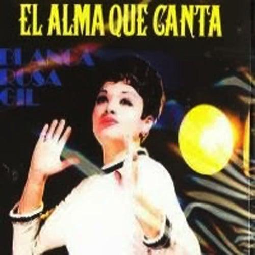 El Alma Que Canta by Blanca Rosa Gil