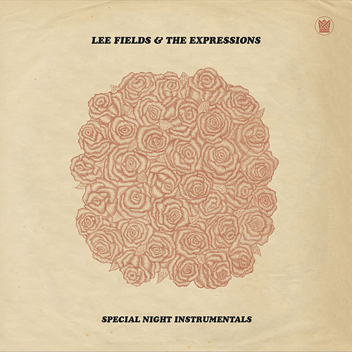 Special Night (Instrumentals) by Lee Fields & The Expressions