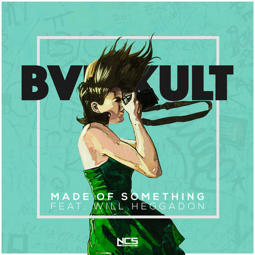 Made of Something by Bvd Kult