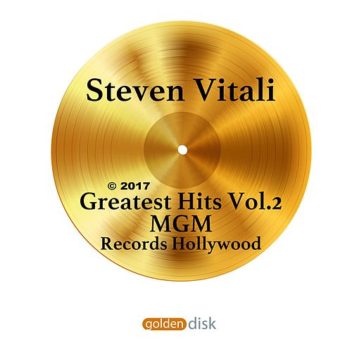 Greatest Hits Vol. 2 by Steven Vitali