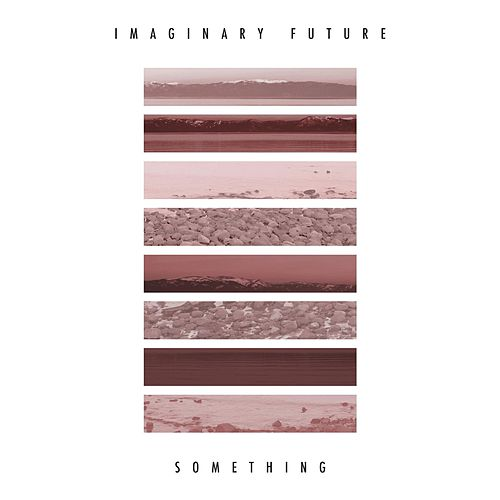 Something by Imaginary Future