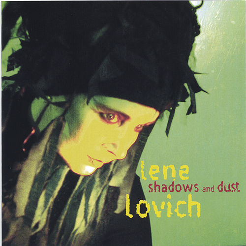 Shadows and Dust von Lene Lovich