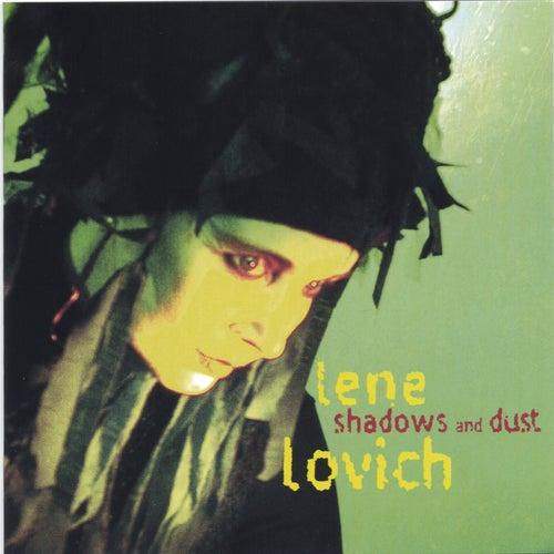 Shadows and Dust de Lene Lovich