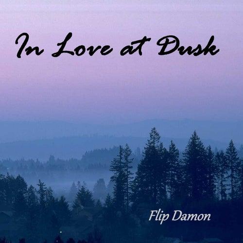 In Love at Dusk by Flip Damon