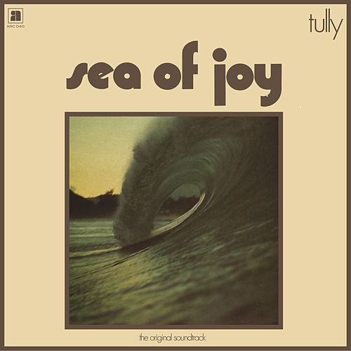 Sea Of Joy by Tully