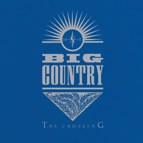 The Crossing by Big Country