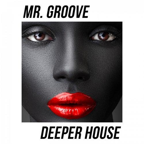 Deeper House von Mr. Groove (1)