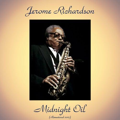 Midnight Oil (Remastered 2017) de Jerome Richardson