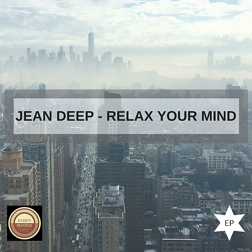 Relax Your Mind de Jean Deep