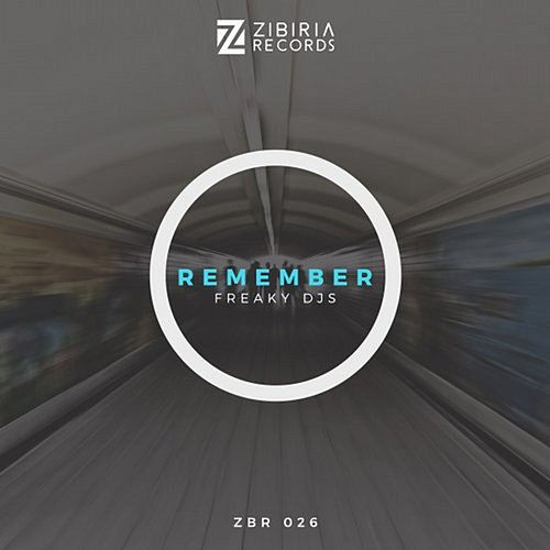 Remember by Freaky DJ's