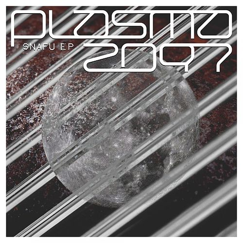 Snafu EP von Plasma2097
