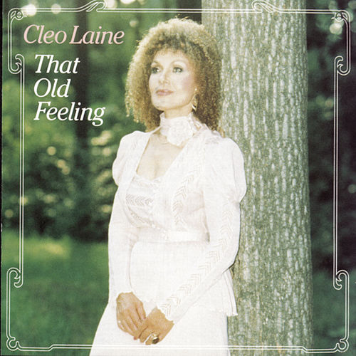 That Old Feeling by Cleo Laine