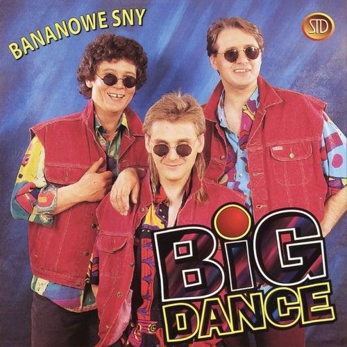 Bananowe sny by Big Dance