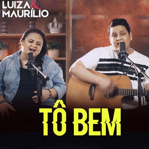 Tô Bem (Acústico) de Luíza & Maurílio