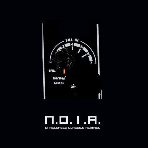 Unreleased Classics Remixed de N.o.i.a.