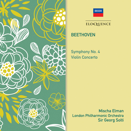 Beethoven: Symphony No. 4; Violin Concerto by Sir Georg Solti