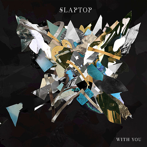 With You de Slaptop