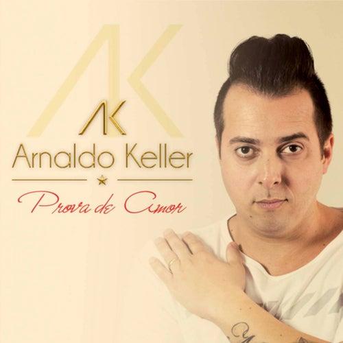 Prova de Amor de Arnaldo Keller
