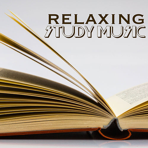 Relaxing Study Music - Meditation Music & Relaxing Songs for Yoga, Spa, Sleep, Study, Healing and Meditation von Study Music