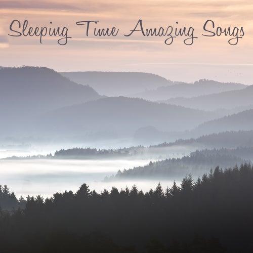 Sleeping Time Amazing Songs - Good Night Sleep Sweet Baby by Sleep Music Lullabies (1)